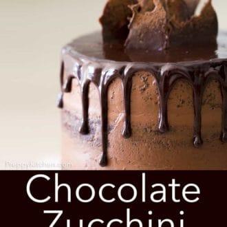 three layer chocolate zucchini cake with chocolate ganache drip