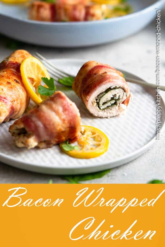 A pinterest pin for bacon wrapped chicken showing the dish above a yellow rectangle with the title text.