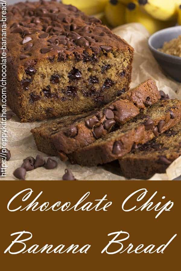 A pinterest image showing a loaf of banana bread with chocolate chips in the foreground