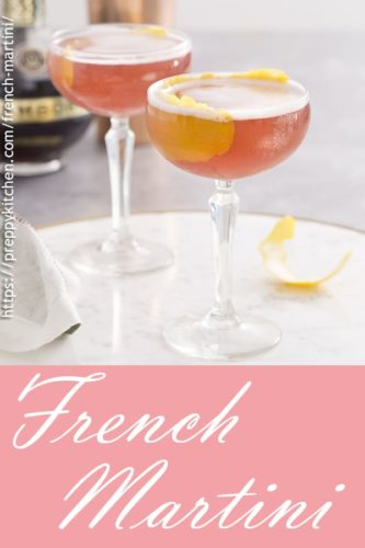 A Pinterest image showing the french martinis with text below.