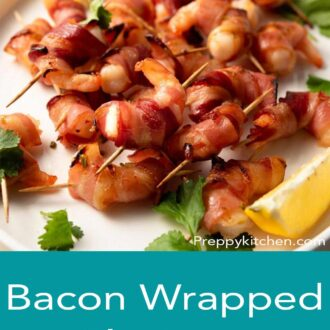 A pinterest graphic of bacon wrapped shrimp