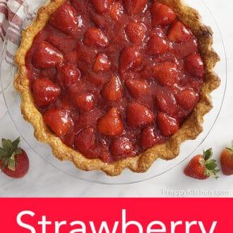 strawberry pie in glass pie dish