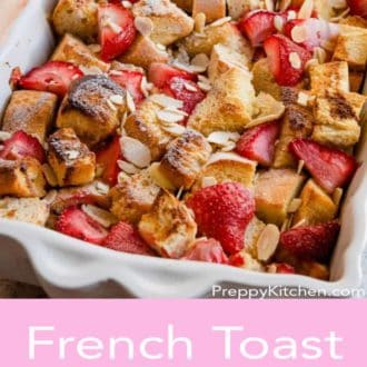 french toast casserole in a white casserole dish
