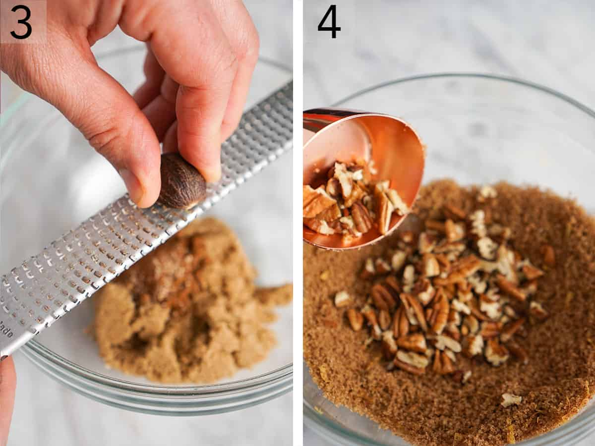 two photos showing nutmeg getting grater and pecans getting added to brown sugar in a bowl.
