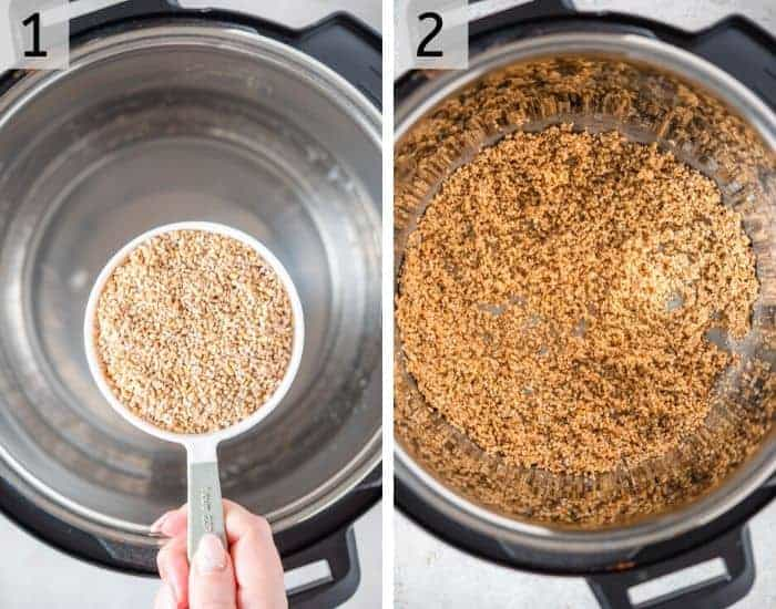 Two photos showing how to toast steel cut oats in the instant pot