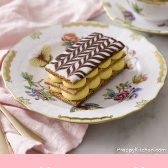 A Mille Feuille on a Herend plate.