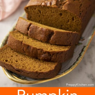 Preppy kitchen's delicious spiced pumpkin bread.