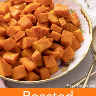 cubed roasted butternut squash in a round serving dish