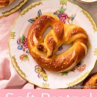 A pinterest graphic of soft pretzels