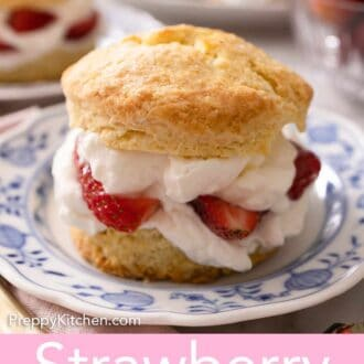 Pinterest graphic of a strawberry shortcake on top of a blue and white plate.