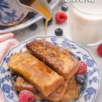 Pinterest graphic of maple syrup being poured onto a plate of French toast sticks with a light dusting of powdered sugar.