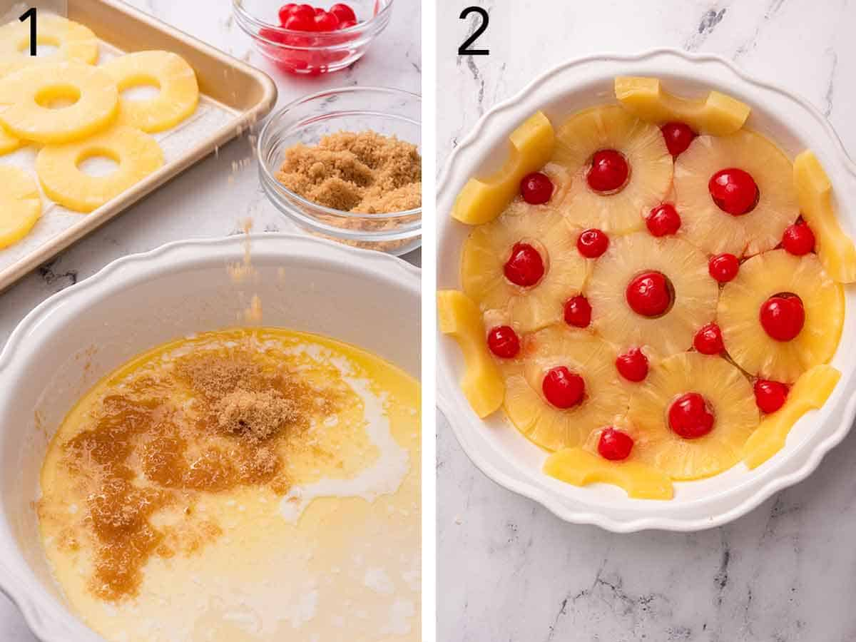 Set of two photos showing melted butter and brown sugar added to the cake pan and the pineapple rings arranged with a cherry in each of the gaps.