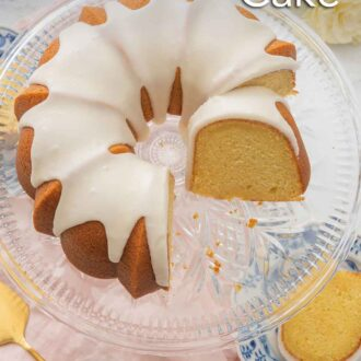 Pinterest graphic of an overhead view of a vanilla Bundt cake on a clear cake stand with a third cut out. A slice can be seen under the stand, in a plate.
