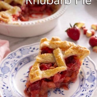 Pinterest graphic of a plate of strawberry rhubarb pie with the rest of the pie, out of focus, in the background.