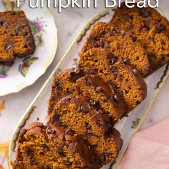 Pinterest graphic of a platter with sliced chocolate chip pumpkin bread.