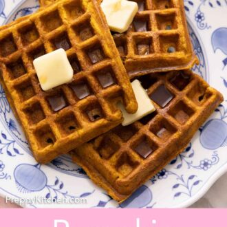 Pinterest graphic of three pumpkin waffles on a plate with butter and syrup on top of each.