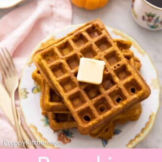 Pinterest graphic of a stack of pumpkin waffles with a piece of butter on top.