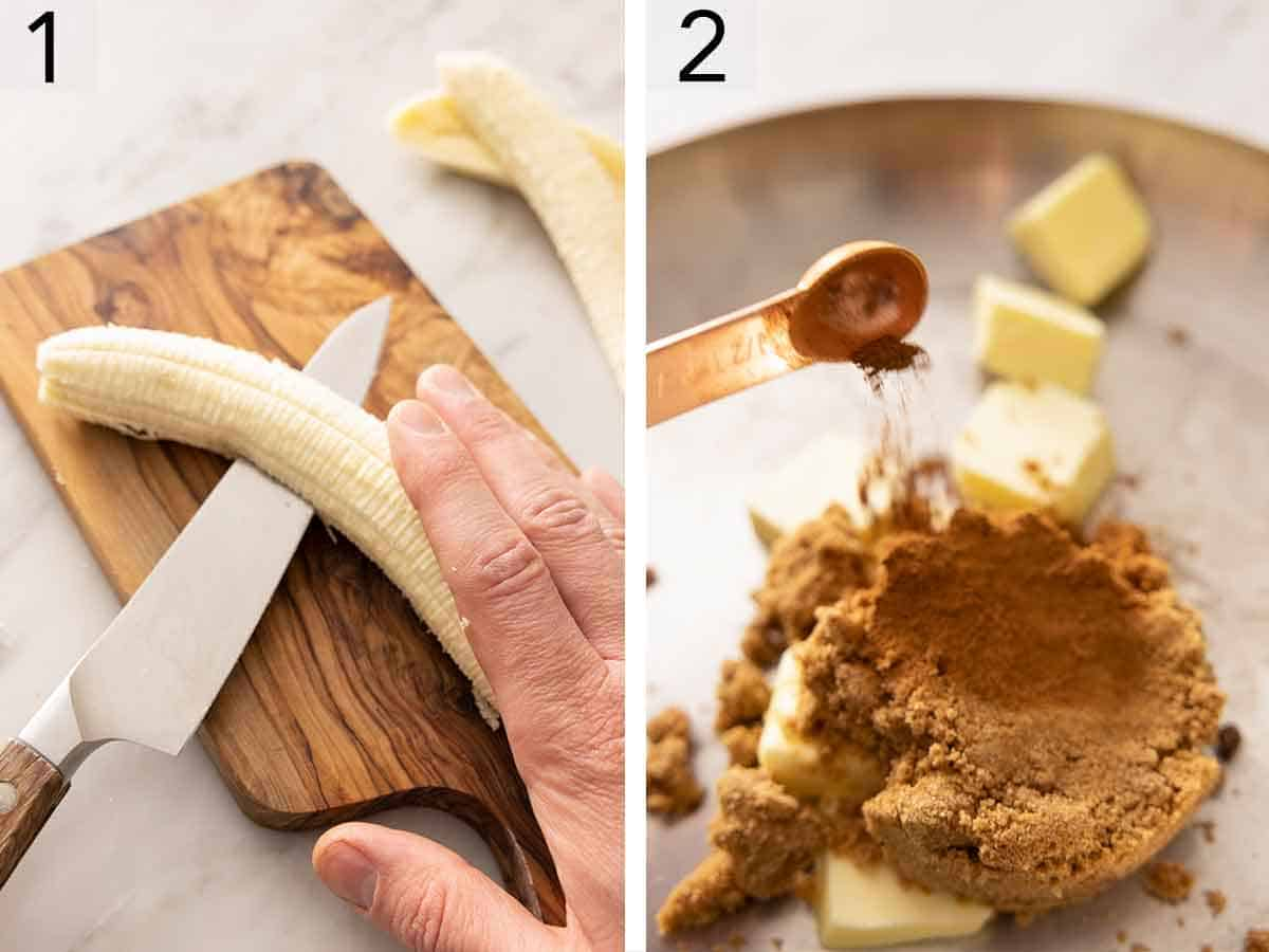 Set of two photos showing a banana sliced in half and cinnamon added to a pan of butter and sugar.
