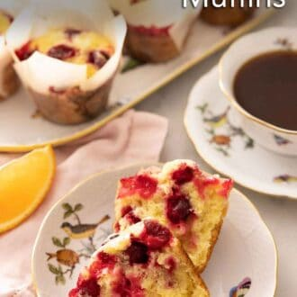 Pinterest graphic of a plate with a cranberry orange muffin sliced in half.